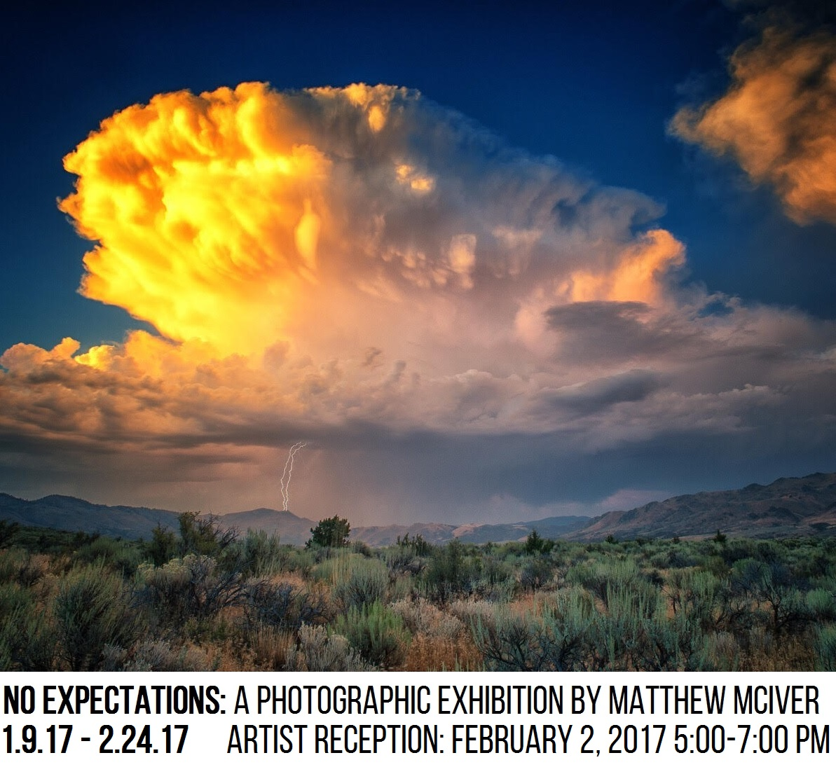 Image of Yellow and orange clouds in a blue sky above a desert scene with sagebrush with text underneath reading No Expectations: A Photographic Exhibition by Matthew McIver