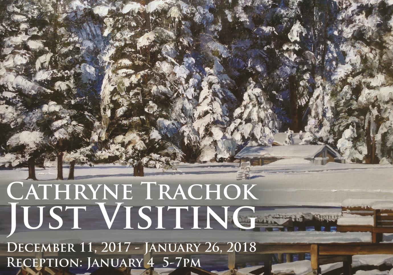Painting of snow covered trees with a frozen lake and dock, Cathryne Trachok Just visiting, December 11 - January 26, 2018, Artist Reception: January 4, 5-7 pm