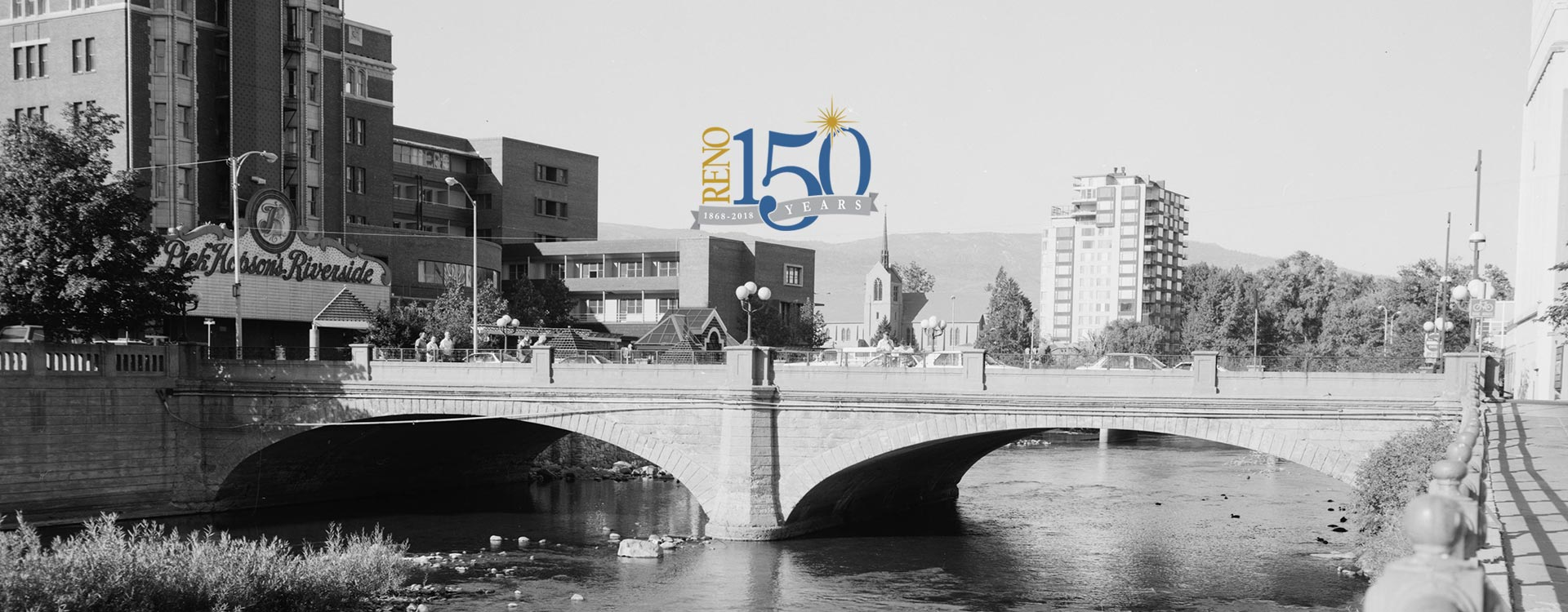 Old image of Virginia Street Bridge in Reno with Reno 150 logo
