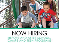 Kids going down slide with text below saying now hiring before and after school camps and teen programs