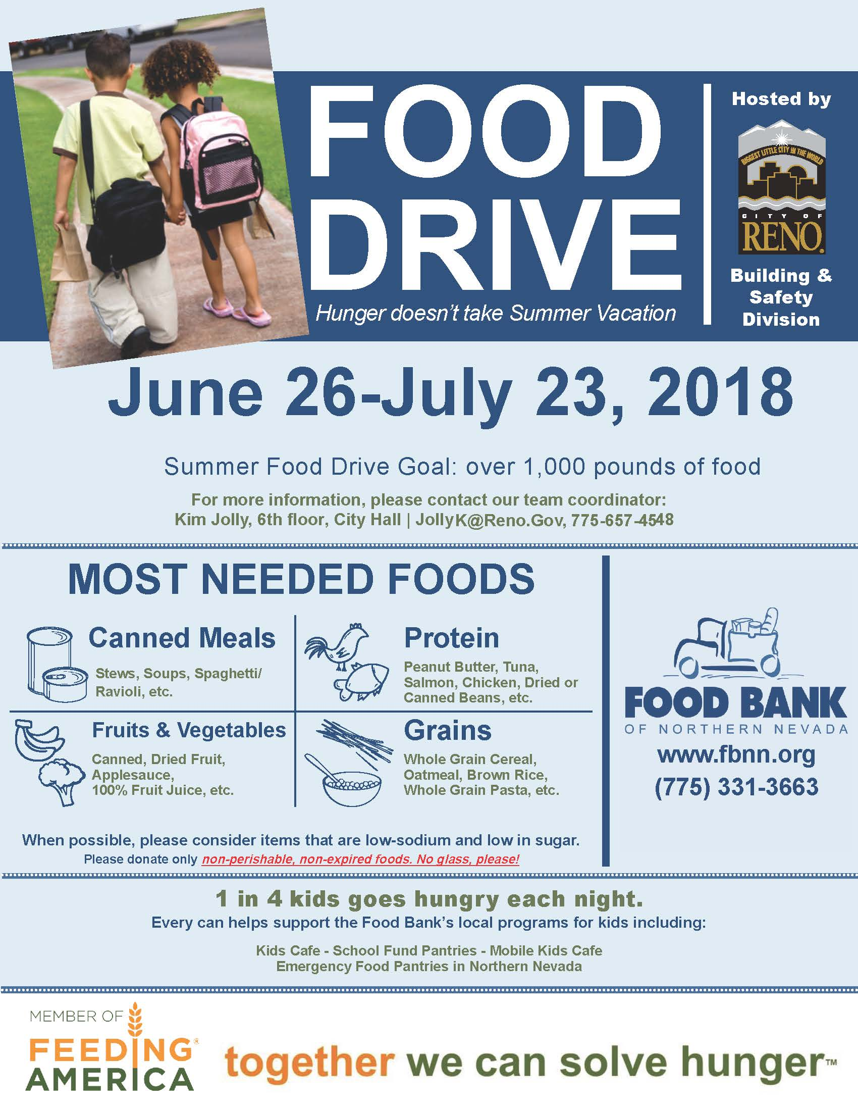 Flyer for Food Drive June 26 through July 23, 2018. Most needed items include canned meals, protein, fruits and vegetables, and grains. Every can helps support the Food Bank's local program for kids.