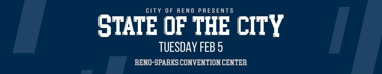 State of the City 2018 Tuesday Feb 5 Reno Sparks Convention Center 4590 S Virginia St
