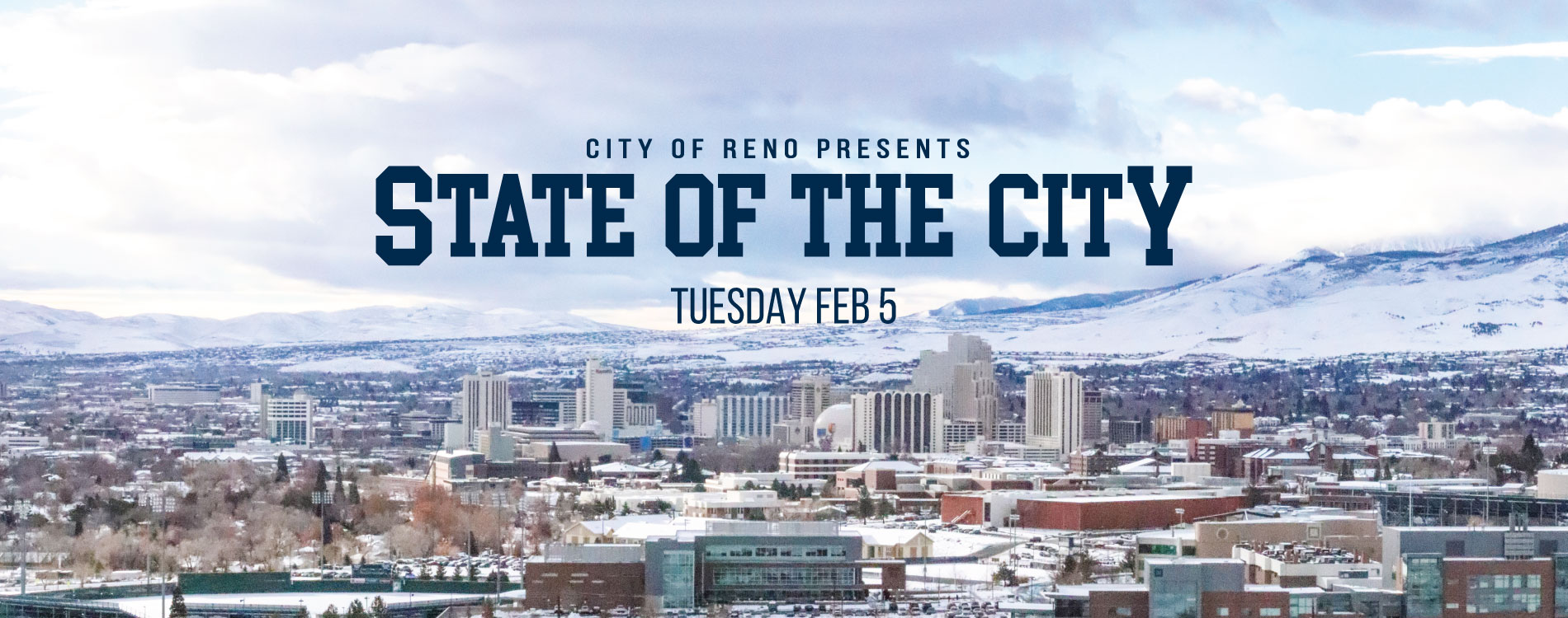 State of the City Tuesday February 5 text on top of overview of Reno covered in snow