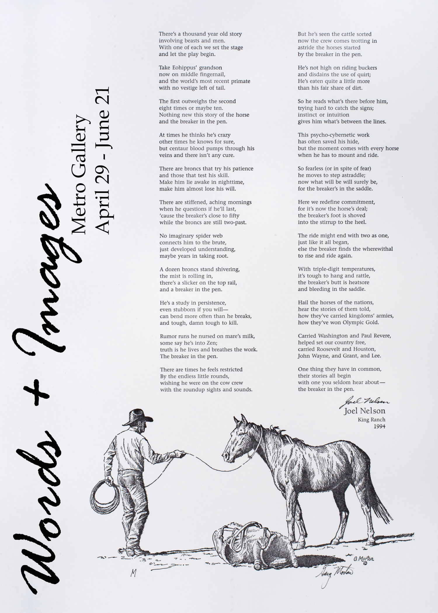 A black and white print of a cowboy roping a horse.  Words and Images. Metro Gallery. April 29 to June 21.